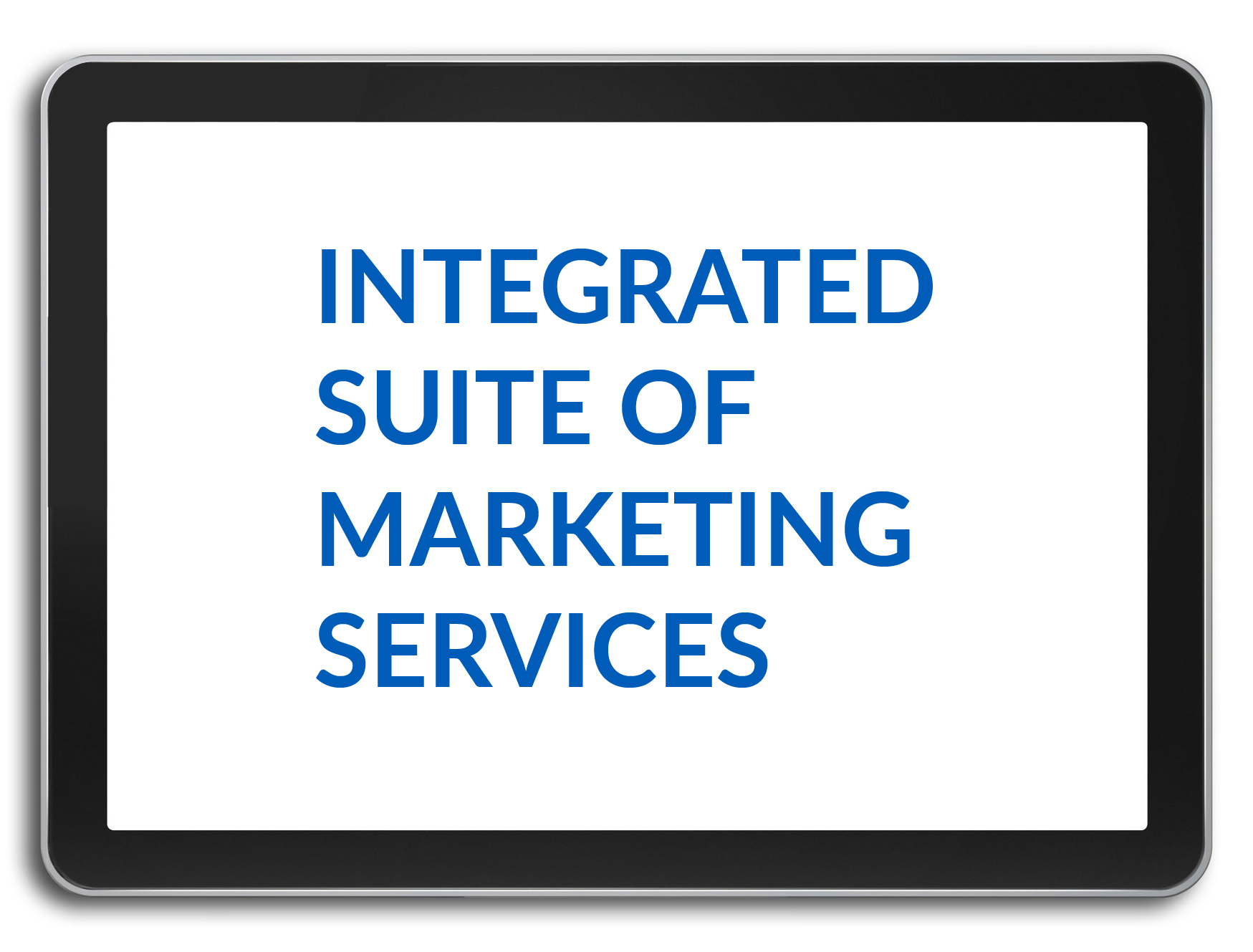 integrated suite of marketing services