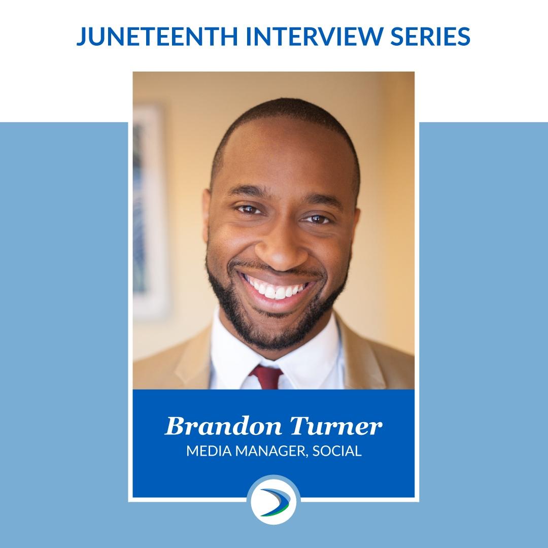 Juneteenth Interview Series: Brandon Turner