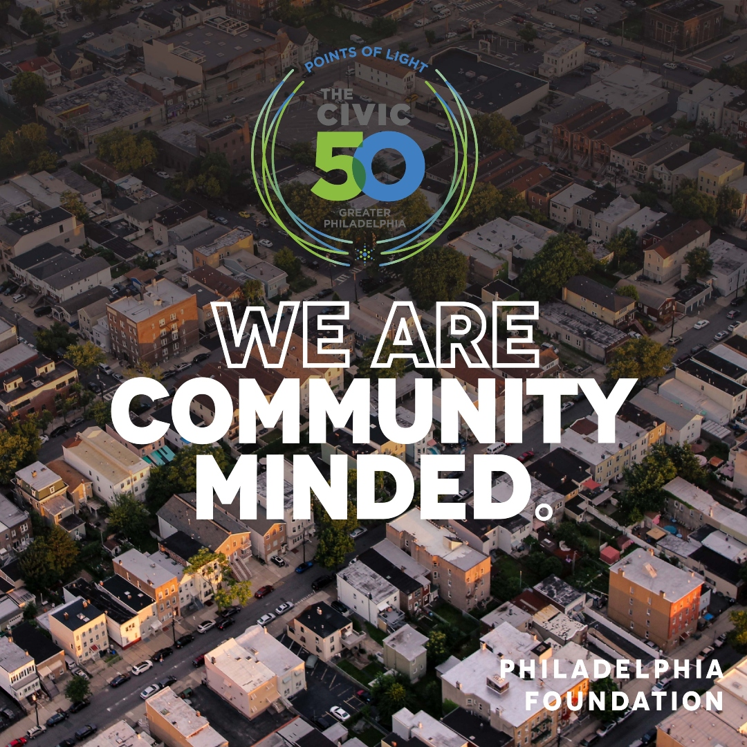 The Civic 50 Greater Philadelphia - We Are Community-Minded